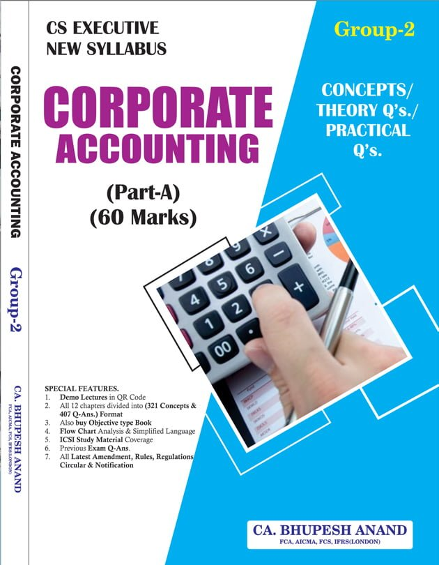 CS Executive Corporate Accounting Book By Bhupesh Anand Classes