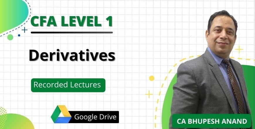 CFA Level 1 Derivatives Recorded Lectures